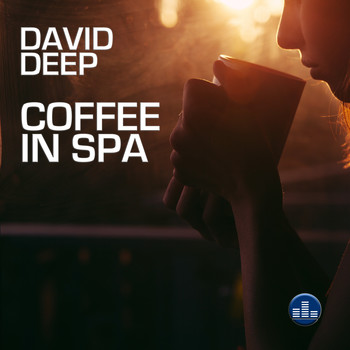 David Deep - Coffee in Spa