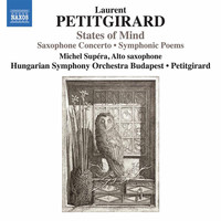Hungarian Symphony Orchestra / Laurent Petitgirard / Michel Supéra - States of Mind