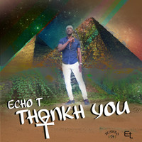 Echo T - Thankh You