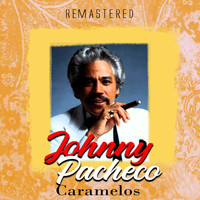 Johnny Pacheco - Caramelos (Remastered)