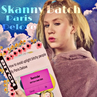 Paris Delove - Skanny Batch (Explicit)