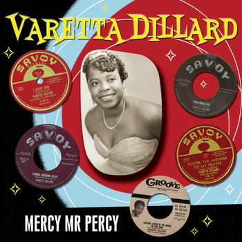 Varetta Dillard - Mercy, Mr Percy
