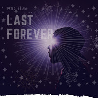 Kxng Seal - Last Forever