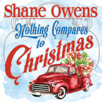 Shane Owens - Nothing Compares to Christmas