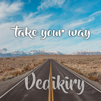 Vedikiry - Take Your Way