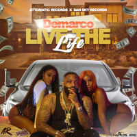 DeMarco - Live the Life (Explicit)