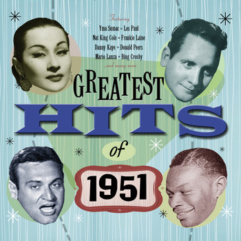 Various Artists - Greatest Hits Of 1951 - 50 Original Hit Recordings
