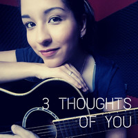 Giulia - 3 Thoughts of You
