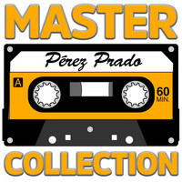 Pérez Prado - Master Collection