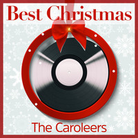 The Caroleers - Best Christmas