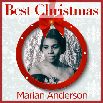 Marian Anderson - Best Christmas