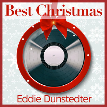 Eddie Dunstedter - Best Christmas