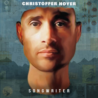 Christoffer Høyer - Songwriter (Explicit)