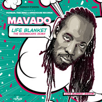 Mavado - Life Blanket (The Germaicans Remix) (Explicit)