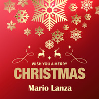Mario Lanza - Wish You a Merry Christmas