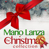 Mario Lanza - The Christmas Collection