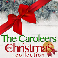The Caroleers - The Christmas Collection