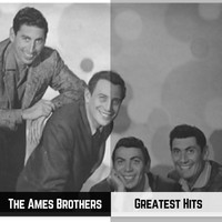 The Ames Brothers - Greatest Hits