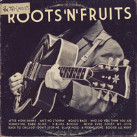 The Tri-Gantics - Roots'n'fruits
