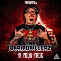 The Braindrillerz - In Your Face
