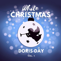 Doris Day - White Christmas: Doris Day, Vol. 1