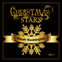 Dinah Washington - Christmas Stars: Dinah Washington, Vol. 1