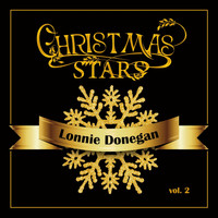 Lonnie Donegan - Christmas Stars: Lonnie Donegan, Vol. 2