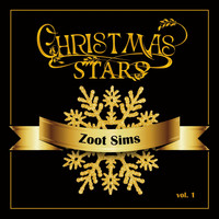 Zoot Sims - Christmas Stars: Zoot Sims, Vol. 1