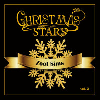 Zoot Sims - Christmas Stars: Zoot Sims, Vol. 2