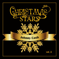 Johnny Cash - Christmas Stars: Johnny Cash, Vol. 2
