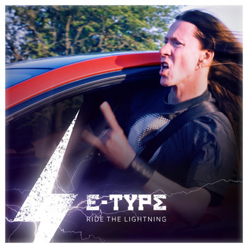 E-Type - Ride the Lightning