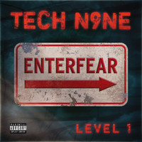 Tech N9ne - EnterFear Level 1 (Explicit)