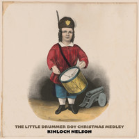 Kinloch Nelson - The Little Drummer Boy Christmas Medley