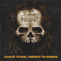 Hymen Holocaust - Kissed by the Dead…touched by the Deformed (Explicit)