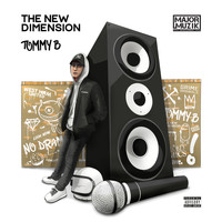Tommy B - The New Dimension (Explicit)