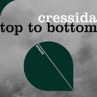 Cressida - Top To Bottom