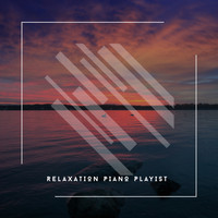 Relaxing Chill Out Music - 2020 Relaxation Piano Playlist