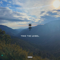 Jetpack Jones - Take The Wheel (Explicit)