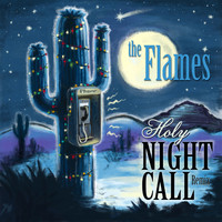 The Flames - Night Call (Holy Night Mix) (Holy Night Mix)