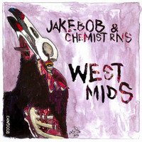 Jakebob & Chemist RNS - West Mids (Explicit)