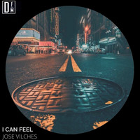 Jose Vilches - I can feel