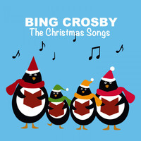 Bing Crosby - The Christmas Songs
