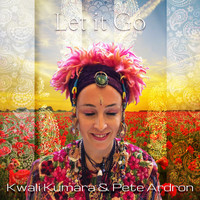 Kwali Kumara & Pete Ardron - Let it Go