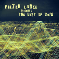 Various Artists - Filter Label Presents the Best of 2019