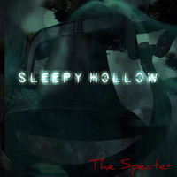 Sleepy Hollow - The Specter