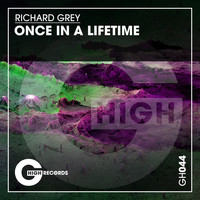 Richard Grey - Once in a Lifetime