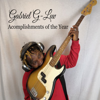 Gabriel G-Luv / - Acomplishments of the Year
