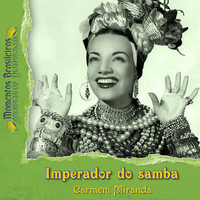 Carmen Miranda - Imperador do samba