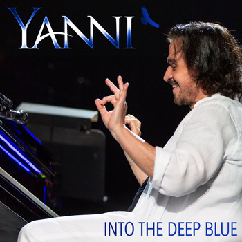 Yanni - Into the Deep Blue