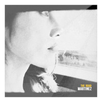 Martinez - The Road